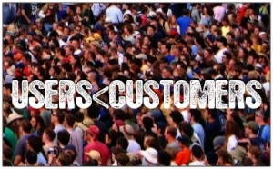 Startups need customers not just users